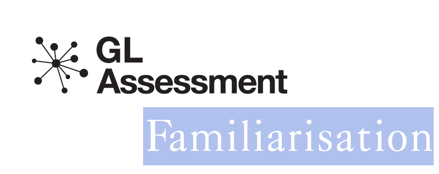 GL Assessment- Familiarisation Tests ( Free Access)